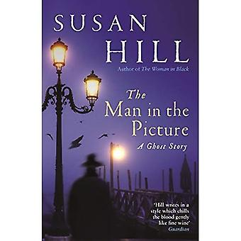 The Man in the Picture: A Ghost Story (The Susan Hill Collection)