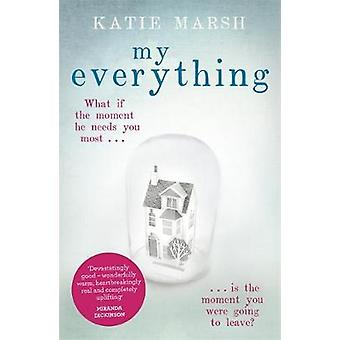 My Everything the uplifting 1 bestseller by Katie Marsh