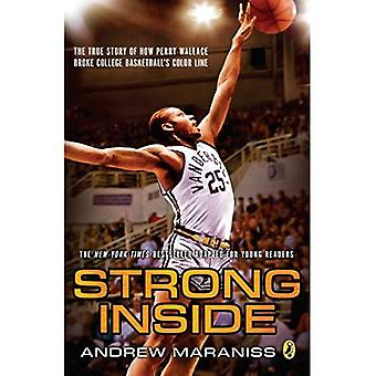 Strong Inside (Young Readers Edition): The True Story of How Perry Wallace� Broke College Basketball's Color Line