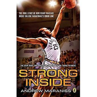 Solide à l'intérieur (édition de jeunes lecteurs): The True Story of comment Perry Wallace a battu ligne de couleur de la NCAA