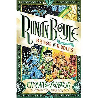 Ronan Boyle and the Bridge� of Riddles (Ronan Boyle #1)