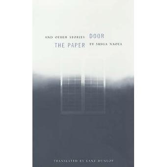 De deur van papier en andere verhalen door Shiga Naoya - Lane Dunlop - Donal