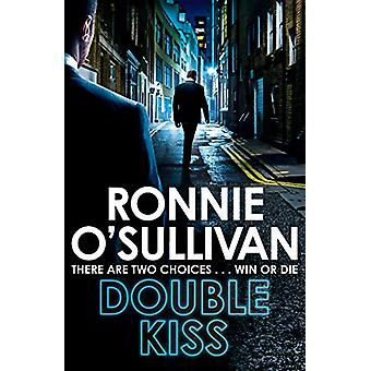 Double Kiss by Ronnie O'Sullivan - 9781509863952 Book