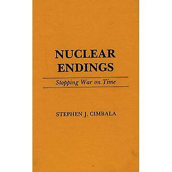 Nucleaire Endings oorlog stoppen op tijd door Cimbala & Stephen J.