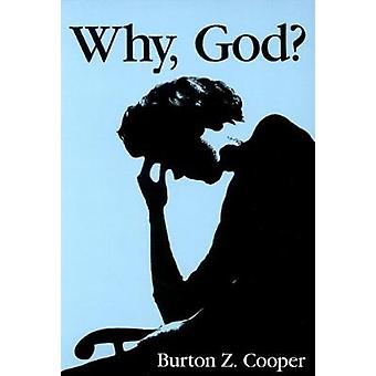 Why God by Cooper & Burton Z.
