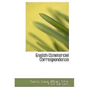 Correspondance commerciale anglaise par Sidney Williams & Peter Lund Simmonds & Th