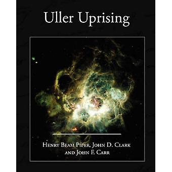 Uller Uprising by Piper & Henry Beam