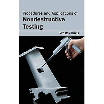 Procedures and Applications of Nondestructive Testing by Davis & Wesley