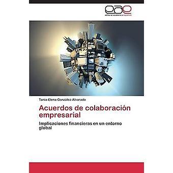 Acuerdos de Colaboracion Empresarial de GonzalezAlvarado TaniaElena