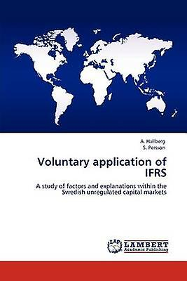 Voluntary application of IFRS by Hallberg & A.