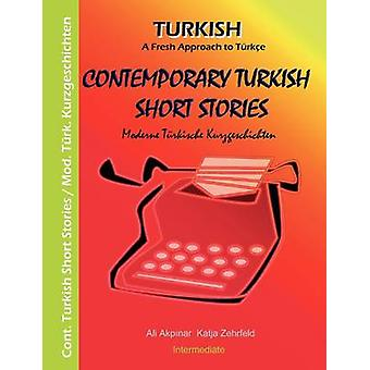 Contes turcs contemporains II Moderne Trkische histoires brèves II par Zehrfeld & Katja
