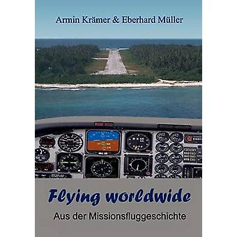 Flying worldwide by Mller & Eberhard