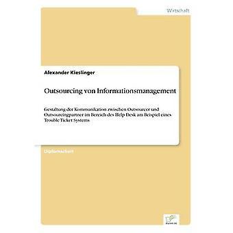 Outsourcing av Kieslinger & Alexander Informationsmanagement på von