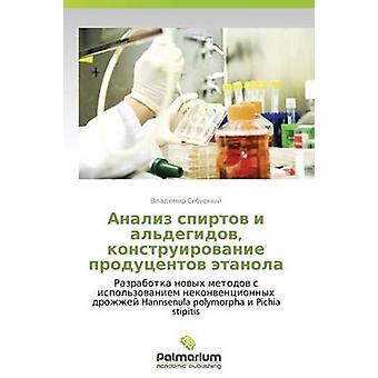 Analiz Spirtov I Aldegidov Konstruirovanie Produtsentov Etanola by Sibirnyy Vladimir