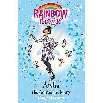 Rainbow Magic: Aisha the Astronaut Fairy: The Discovery Fairies Book 1 (Rainbow Magic)