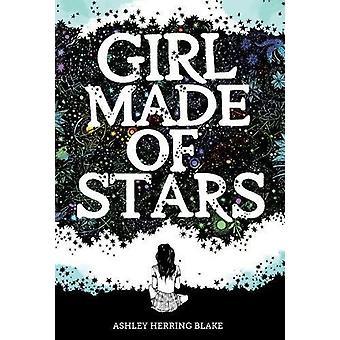 Girl Made of Stars by Ashley Herring Blake - 9781328778239 Book