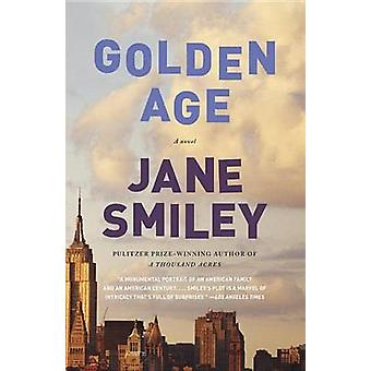 Golden Age by Jane Smiley - 9780307744821 Book