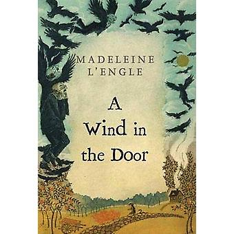 Wind in the Door by Madeleine L'Engle - 9780312368548 Book