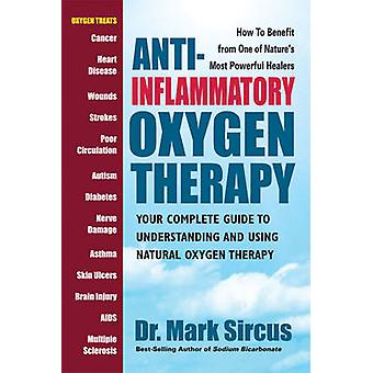 Anti-Inflammatory Oxygen Therapy - Your Complete Guide to Understandin