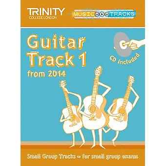 Small Group Tracks - Track 1 Guitar from 2014 by Trinity College Londo