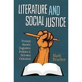 Literature and Social Justice - Protest Novels - Cognitive Politics -