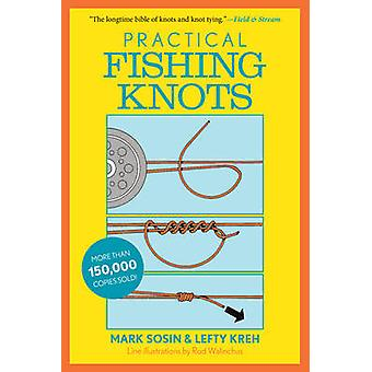 Practical Fishing Knots (2nd Edition) by Lefty Kreh - Mark Sosin - 97