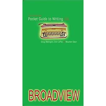 Den Broadview Pocket guide till writing (3: e reviderade upplagan) av Doug B
