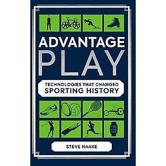 Advantage Play - Technologies that Changed Sporting History by Advanta