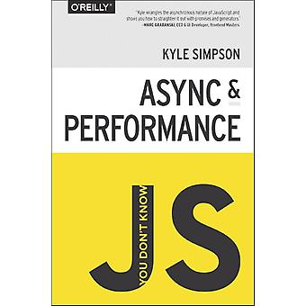 You Don't Know JS: Async & Performance (Paperback) by Simpson Kyle