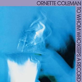 Ornette Coleman - til hvem der holder en post [Vinyl] USA import