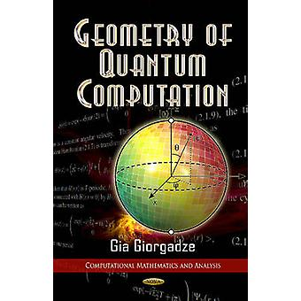 Geometry of Quantum Computations by Gia Giorgadze