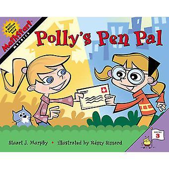 Polly's Pen Pal by Stuart J. Murphy - Raemy Simard - 9780060531706 Bo