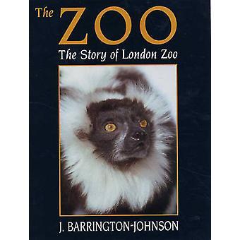 Zoo - die Geschichte der Londoner Zoo von J Barrington-Johnson - 9780709073727