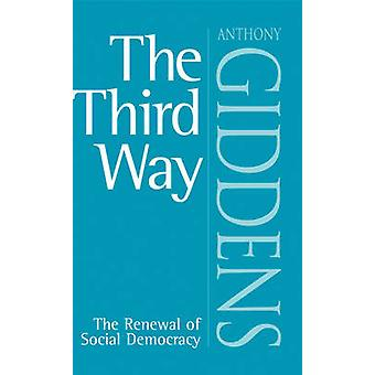 The Third Way - Renewal of Social Democracy by Anthony Giddens - 97807