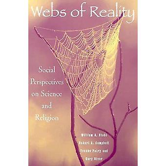 Webs of Reality - Social Perspectives on Science and Religion by Willi