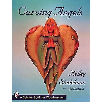 Carving Angels by Kelley Stadelman - Douglas Congdon-Martin - 9780887