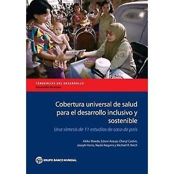 Cobertura Universal de Salud Para el Desarrollo Inclusivo y Sostenibl