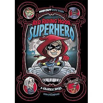 Red Riding Hood - superheld - een Graphic Novel door Otis Frampton - Otis