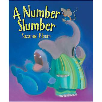 A Number Slumber by Suzanne Bloom - 9781629795577 Book