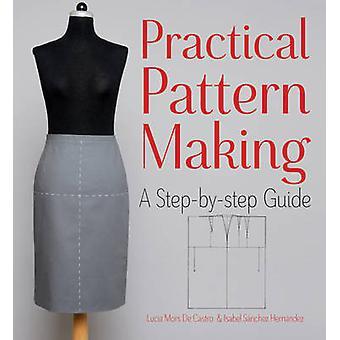Pratique-modélisme - un Guide étape par étape par Isabel Sanchez Hern