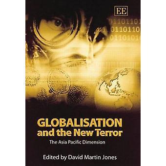 Globalisering en de nieuwe terreur - de Asia Pacific dimensie door David