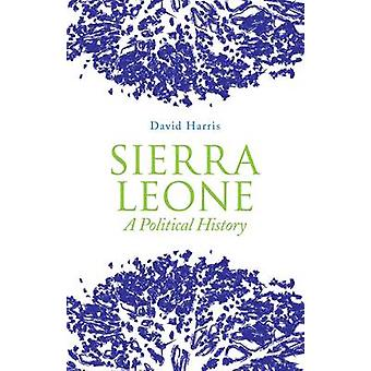 Sierra Leone - een politieke geschiedenis door David Harris - 9781849043236 boek