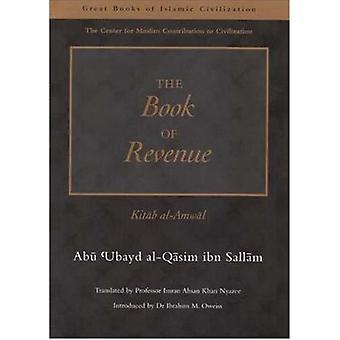 The Book of Revenue - Kitab Al-Amwal (New edition) by Abu Ubayd Al-Qus