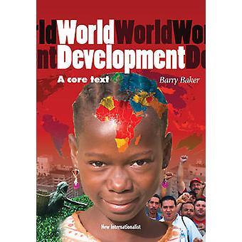 World Development - A Core Text by Barry Baker - 9781906523961 Book