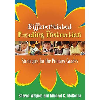 Differentiated Reading Instruction - Strategies for the Primary Grades