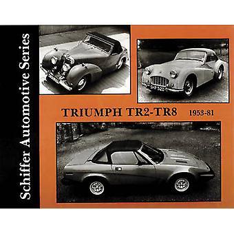 Triumph TR2-TR8 1953-1981 by Walter Zeichner - 9780887402500 Book