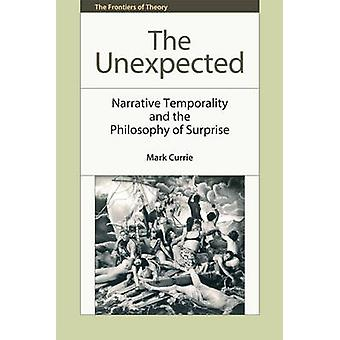 The Unexpected - Narrative Temporality and the Philosophy of Surprise