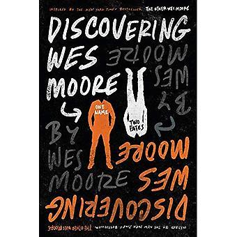 Att upptäcka Wes Moore