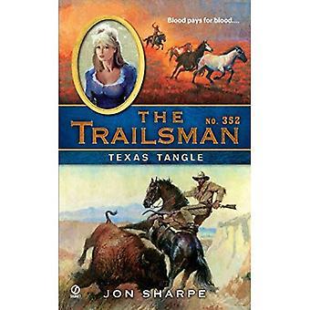 The Trailsman #352: Texas Tangle
