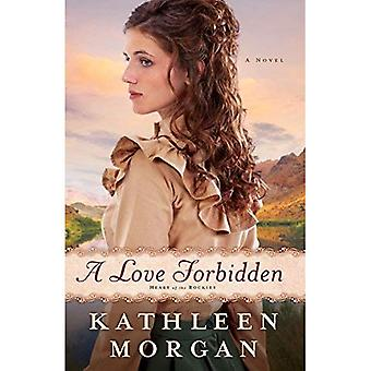 A Love Forbidden: A Novel